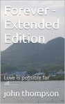 Forever Extended Edition - John Thompson