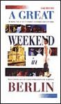 A Great Weekend in Berlin - Hachette, Alexandre Mazurek