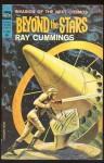 Beyond the Stars - Ray Cummings