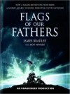 Flags of Our Fathers (Audio) - James Bradley, Ron Powers, Stephen Hoye