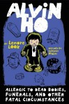 Alvin Ho: Allergic to Dead Bodies, Funerals, and Other Fatal Circumstances (Audio) - Lenore Look, Everette Plen
