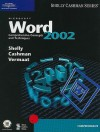Microsoft Word 2002: Comprehensive Concepts and Techniques - Gary B. Shelly, Misty E. Vermaat, Thomas J. Cashman
