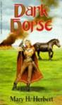 Dark Horse - Mary H. Herbert
