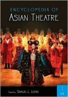 Encyclopedia of Asian Theatre - Samuel Leiter