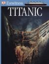"""Titanic"" (Eyewitness Guide) - Simon Adams"