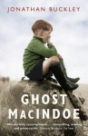 Ghost Macindoe - Jonathan Buckley