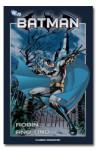 Batman: Robin Año Uno (Batman la colección #10) - Chuck Dixon, Scott Beatty, Javier Pulido, Robert Campanella