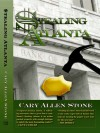 Stealing Atlanta - Cary Allen Stone