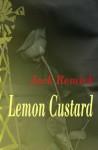 Lemon Custard - Jack Remick