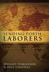 Sending Forth Laborers - Dwight Tomlinson, Paul Chappell