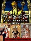 The City of God - Augustine of Hippo, Marcus Dods