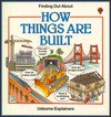 How Things Are Built - Helen Edom, G. Smith