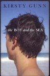 The Boy and the Sea - Kirsty Gunn