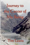 Journey to the Center of My Being - Tim Lewis