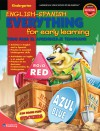 English-Spanish Everything for Early Learning, Kindergarten (Everything for Early Learning) - School Specialty Publishing, American Education Publishing