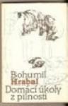 Domácí úkoly z pilnosti - Bohumil Hrabal, Jiri Anderle