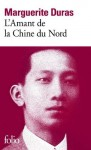 L'Amant de la Chine du Nord (Folio) (French Edition) - Marguerite Duras