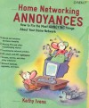 Home Networking Annoyances - Kathy Ivens