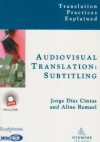 Audiovisual Translation, Subtitling - Jorge Diaz-Cintas, Aline Remael