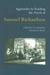 Approaches to Teaching the Novels of Samuel Richardson - Lisa Zunshine