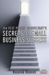 The Vest Pocket Consultant's Secrets of Small Business Success - Rosalind Resnick, John Fletcher