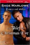 A Thief on Christmas Eve - Sage Marlowe