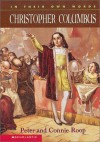 Christopher Columbus (In Their Own Words) - Peter Roop, Connie Roop