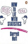 How to Lie with Statistics - Darrell Huff
