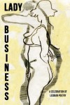Lady Business - A Celebration of Lesbian Poetry - Bryan Borland