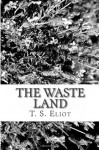 The Waste Land - T.S. Eliot