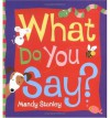 What Do You Say? - Mandy Stanley