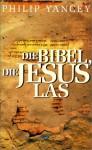Holy Bible: Die Bibel, die Jesus las: Entdeckungen im Alten Testament - Anonymous