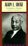 Alain L. Locke: The Biography of a Philosopher - Leonard Jerome Harris, Charles Molesworth