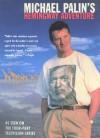 Michael Palin's Hemingway Adventure - Michael Palin, Basil Pao