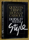 Doing It With Style - Quentin Crisp