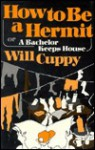 How to Be a Hermit, or a Bachelor Keeps House - Will Cuppy