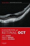 Handbook of Retinal Oct: Optical Coherence Tomography - Jay S. Duker, Nadia K Waheed, Darin Goldman