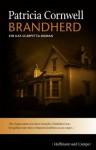 Brandherd: Ein Kay-Scarpetta-Roman (German Edition) - Patricia Cornwell, Karin Kersten