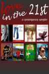 Love in the 21st (Contemporary Fiction Sampler) - L.M. Preston, Magan Vernon, Laura Pauling, Leigh Talbert Moore, Lisa Nowak, Cindy Hogan