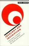 Ideology and Inscription: 'Cultural Studies' After Benjamin, de Man, and Bakhtin - Tom Cohen, Richard Macksey, Anthony Cascardi
