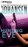 Hunting Eve (Eve Duncan Series) - Iris Johansen, Elisabeth Rodgers
