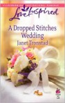 A Dropped Stitches Wedding - Janet Tronstad