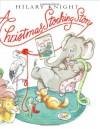 A Christmas Stocking Story - Hilary Knight