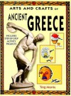 Arts and Crafts of Ancient Greece - Ting Morris, Emma Young