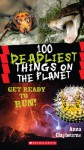 100 Deadliest Things on the Planet - Anna Claybourne