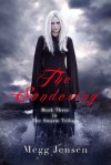 The Sundering (The Swarm Trilogy #3) - Megg Jensen