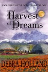 Harvest of Dreams - Debra Holland