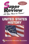 U.S. History Super Review - Jerome McDuffie, Jack McDuffie, G. Piggram, S. Woodworth, Gary Piggrem, Steven E. Woodworth, US History Study Guides