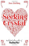 Seeking Crystal - Joss Stirling