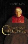 Newman's Challenge - Stanley L. Jaki